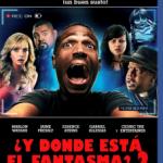 Y Donde Esta el Fantasma? 2 (2014) Dvdrip Latino [Comedia]
