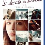 Si Decido Quedarme (2014) Dvdrip latino [Romance]