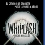 Whiplash: Música Y Obsesión (2014) Dvdrip Latino [Drama]