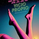 Vicio Propio (2014) Dvdrip Latino [Intriga]