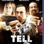 Tell (2014) Dvdrip Latino [Acción]