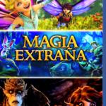 Magia Extraña (2015) Dvdrip Latino [Animación]