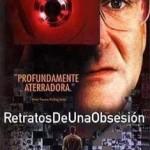 Retratos de una Obsesión (2002) Dvdrip Latino [Thriller]