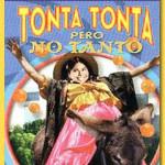 Tonta tonta, pero no tanto (1972) Dvdrip Latino [Comedia]