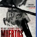No Hay Lágrimas Para Los Muertos (2014) Dvdrip Latino [Thriller]