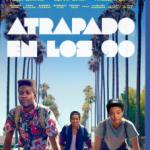 Atrapado En Los 90 (2015) Dvdrip Latino [Comedia]