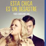 Esta Chica Es Un Desastre (2015) Dvdrip Latino [Comedia]
