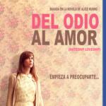 Del Odio Al Amor (2013) Dvdrip Latino [Drama]