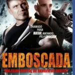 Emboscada (2013) Dvdrip Latino [Acción]