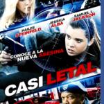 Casi Letal (2015) Dvdrip Latino [Acción]