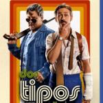 Dos Tipos Peligrosos (2016) Dvdrip Latino [Comedia]