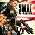 S.W.A.T.: Bajo asedio (2017) Dvdrip Latino [Acción]