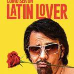 Cómo ser un Latin Lover (2017) Dvdrip Latino [Comedia]
