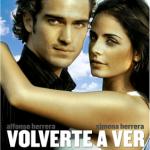 Volverte a ver (2008) Dvdrip Latino [Romance]