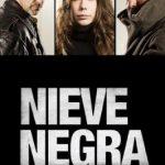 Nieve Negra (2017) Dvdrip Latino [Thriller]