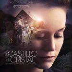 El Castillo de Cristal (2017) Dvdrip Latino [Drama]