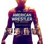 Luchador Americano :El Mago (2016) Dvdrip Latino [Drama]