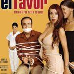 El Favor (2004) Dvdrip Latino [Comedia]