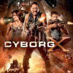 Cyborg X (2016) Dvdrip Latino [Ciencia ficción]