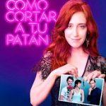 Cómo Cortar a tu Patán (2017) Dvdrip Latino [Comedia]