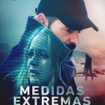 Medidas Extremas (2016) Dvdrip Latino [Drama]