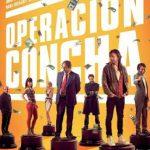 Operación Concha (2017) Dvdrip Latino [Comedia]