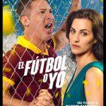 El Fútbol o Yo (2017) Dvdrip Latino [Comedia]