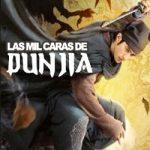 Las Mil Caras de Dunjia (2017) Dvdrip Latino [Acción]