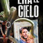 Era el Cielo (2016) Dvdrip Latino [Drama]
