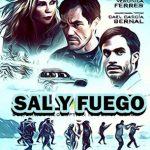 Sal y Fuego (2016) Dvdrip Latino [Thriller]