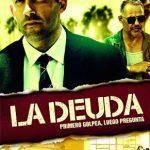 La Deuda (2018) Dvdrip Latino [Acción]