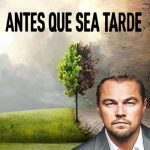 Antes que sea Tarde (2016) Dvdrip Latino [Documental]