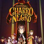 La leyenda del Charro Negro (2017) Dvdrip Latino [Animación]