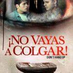 No Vayas a Colgar! (2016) Dvdrip Latino [Thriller]