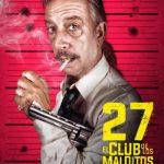 27: El club de los malditos (2018) Dvdrip Latino [Acción]