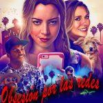 Obsesión por las Redes (2017) Dvdrip Latino [Comedia]