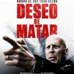 Deseo de matar (2018) Dvdrip Latino [Acción]