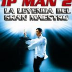 Ip Man 2 (2010) Dvdrip Latino [Acción]