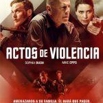 Actos de violencia (2018) Dvdrip Latino [Acción]