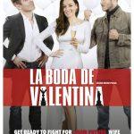 La boda de Valentina (2018) Dvdrip Latino [Comedia]