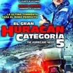 El gran huracán categoría 5 (2018) Dvdrip Latino [Acción]