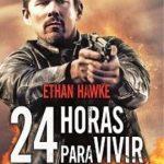 24 Horas para Vivir (2017) Dvdrip Latino [Acción]