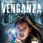 Venganza del más allá (2017) Dvdrip Latino [Terror]