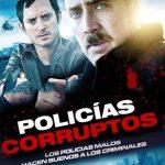 Policias Corruptos (2016) Dvdrip Latino [Thriller]
