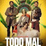 Todo mal (2018) Dvdrip Latino [Comedia]