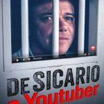 De sicario a Youtuber (2018) Dvdrip Latino [Documental]