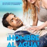 ¡Hombre al Agua! (2018) Dvdrip Latino [Comedia]
