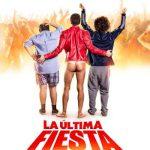 La última fiesta (2016) Dvdrip Latino [Comedia]