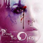 Dame tus ojos (2016) Dvdrip Latino [Drama]