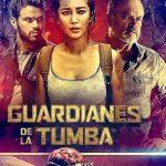 Guardianes de la Tumba (2018) Dvdrip Latino [Aventuras]